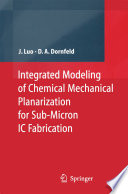 Integrated Modeling of Chemical Mechanical Planarization for Sub Micron IC Fabrication Book