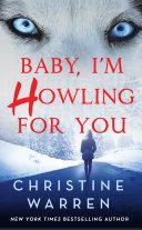 Baby, I'm Howling For You Pdf/ePub eBook