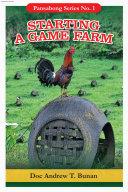 STARTING A GAME FARM