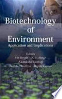 Biotechnology of Environment: Application and Implications