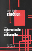 The Unforgettable and the Unhoped for