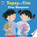 Topsy and Tim  First Sleepover