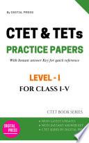 DP's CTET SERIES: MODEL PRACTICE PAPERS [CLASS 1-5]