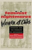 Feminist Nightmares: Women At Odds