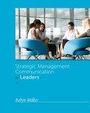 Strategic Management Communication for Leaders