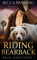 Riding Bearback (BBW Bear Shifter Cowboy Romance)