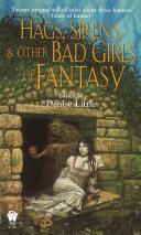 Hags  Sirens  and Other Bad Girls of Fantasy