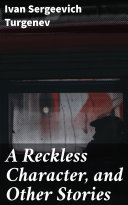 Pdf A Reckless Character, and Other Stories Telecharger
