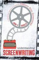 Understanding Screenwriting