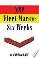 NNP Fleet Marine  Six Weeks