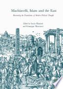 Machiavelli Islam And The East