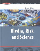 Cover of Media, risk, and science