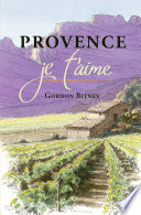 Read Online Provence Je T'Aime For Free