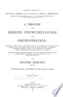 A Treatise Upon Modern Instrumentation and Orchestration     Book