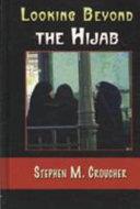 Looking Beyond The Hijab