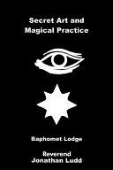 Secret Art and Magical Practice