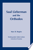 Saul Lieberman and the Orthodox