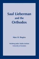 Saul Lieberman and the Orthodox