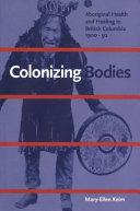 Colonizing Bodies