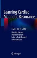 Learning Cardiac Magnetic Resonance