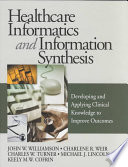 Healthcare Informatics and Information Synthesis
