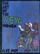 The Art of the Weya Women