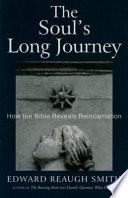 The Soul s Long Journey