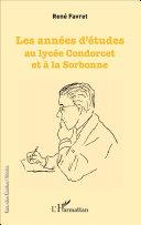 Pdf Les années d'études au lycée Condorcet et à la Sorbonne Telecharger