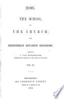 Home  the School and the Church  Or  the Presbyterian Education Repository