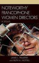 Noteworthy Francophone Women Directors