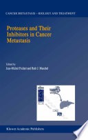 Proteases And Their Inhibitors In Cancer Metastasis Book PDF