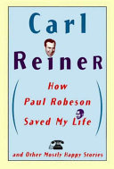 How Paul Robeson Saved My Life and Other Stories [Pdf/ePub] eBook