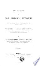 The history of Irish periodical literature  from the end of the 17th to the middle of the 19th century
