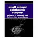 Handbook of Small Animal Ophthalmic Surgery