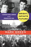 Bright, Infinite Future Book