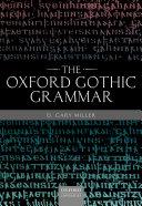 The Oxford Gothic Grammar