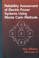 Reliability Assessment of Electric Power Systems Using Monte Carlo Methods