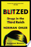 """""""Blitzed: Drugs in the Third Reich"""" by Norman Ohler, Shaun Whiteside"""