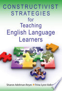 Constructivist Strategies for Teaching English Language Learners Book