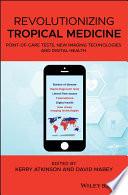 Revolutionizing Tropical Medicine Book