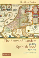 The Army of Flanders and the Spanish Road  1567 1659
