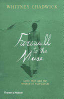 Farewell to the Muse: Love, War and the Women of Surrealism