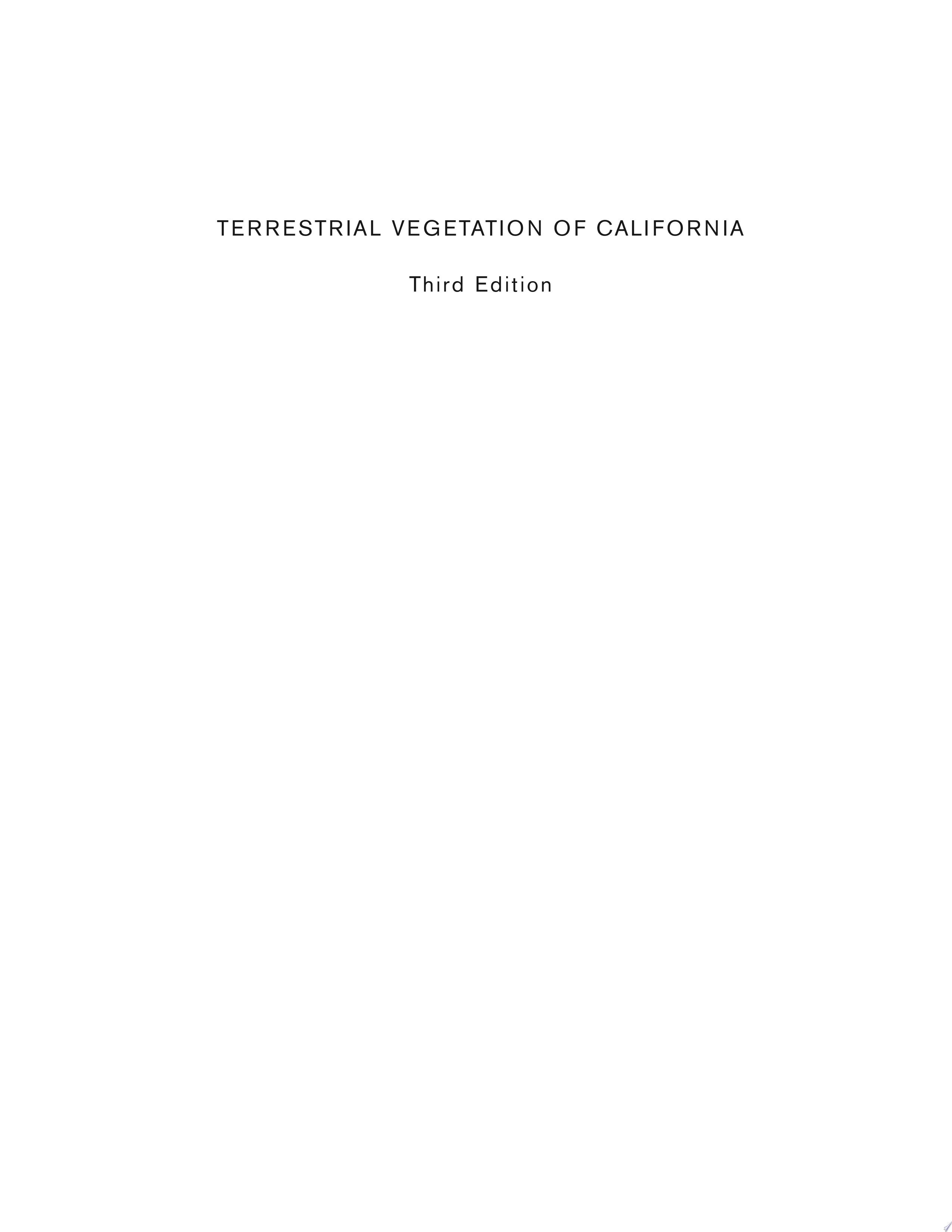 Terrestrial Vegetation of California  3rd Edition
