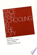 Race and Schooling in the City