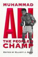 Muhammad Ali, the People's Champ
