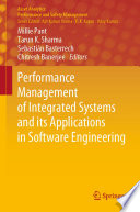 Performance Management of Integrated Systems and its Applications in Software Engineering