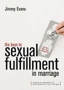 The Keys To Sexual Fulfillment In Marriage