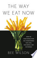 The Way We Eat Now Book PDF