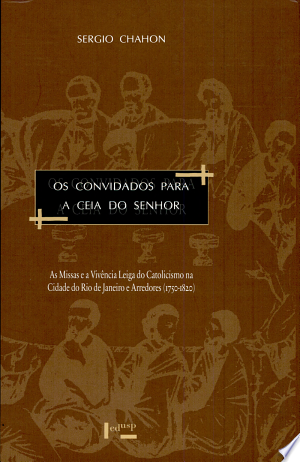 Download Os convidados para a ceia do Senhor Free Books - Dlebooks.net