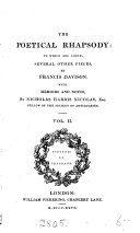 Davison's Poetical rhapsody. With a preface by E. Brydges. To which are added several other pieces, with memoirs and notes by N.H. Nicolas